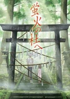 Hotarubi No Mori E - Đến Khu Rừng Ánh Đom Đóm (2011)