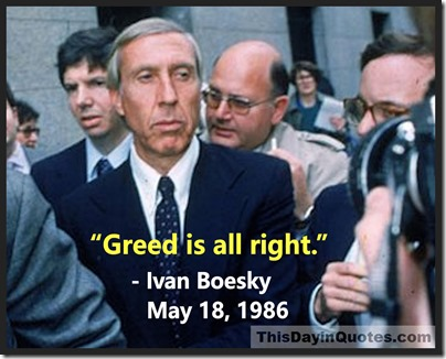 Ivan Boesky, Greed is all right