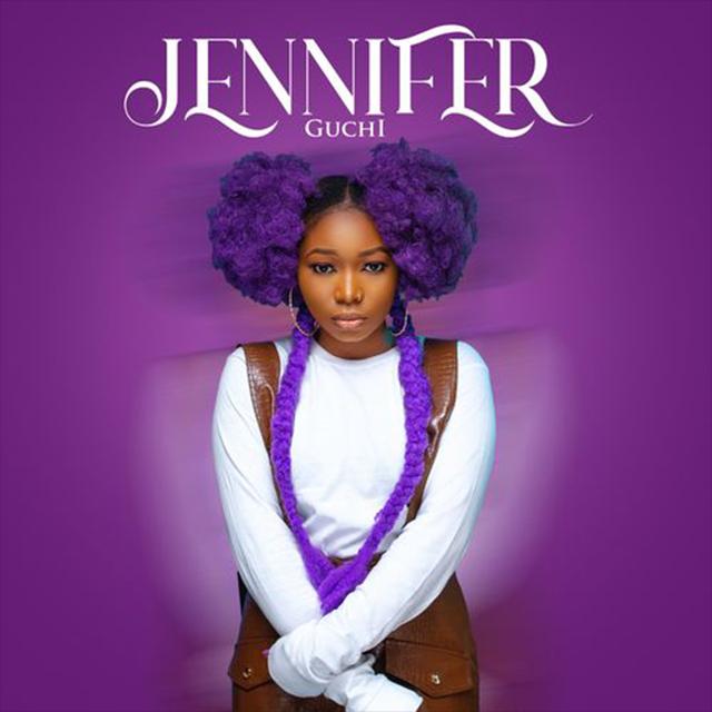 Jennifer - Guchi | Download Audio