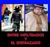 ENTRE INFILTRADOS Y DISFRAZADOS: solo dos hechos bastaron para confirmar el SERVILISMO  de la policia al REGIMEN de ARCE y el MAS