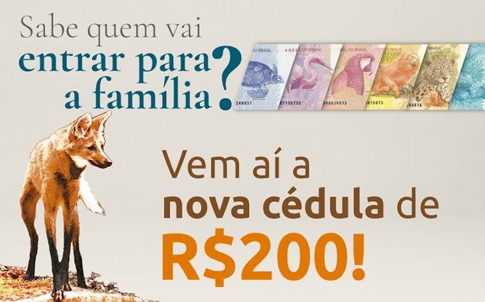 LANÇAMENTO DA CÉDULA DE 200 REAIS - Agora é oficial!