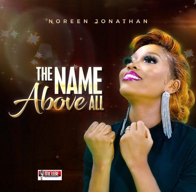 Audio + Video: Noreen Jonathan - The Name Above All