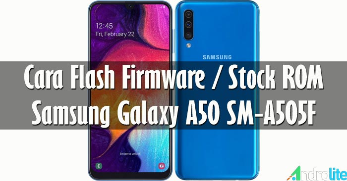 Cara Flash Samsung Galaxy A50 SM-A505F