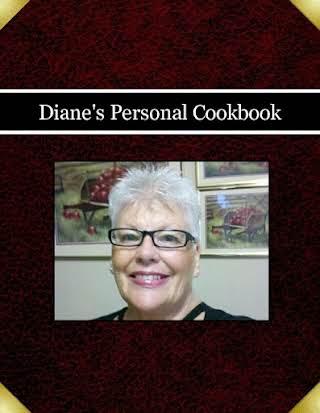 Diane's Personal Cookbook