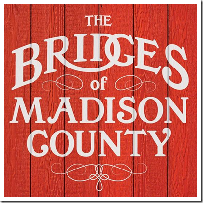 BRIDGES OF MADISON COUNTY artwork
