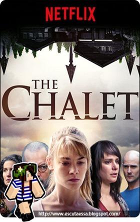 The Chalet - Resenha