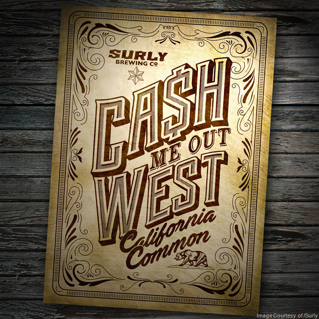 Surly Releasing Ca$h Me Out West California Common