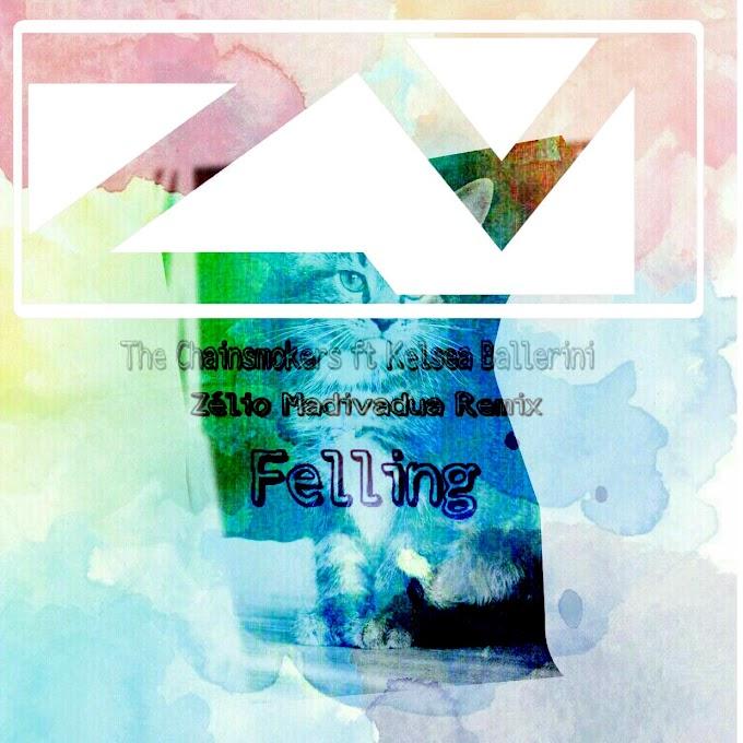 The Chainsmokers & Keissa Ballerini - Fellings(Feat. ZELIO MADIVADUA)