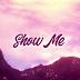 Audio: Joe boy - Show me || Download Mp3