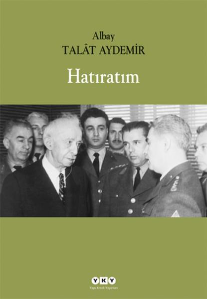 Talat Aydemir – Hatıratım
