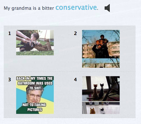 "multiple choice question with sentence ""My grandma is a bitter conservative"" with one photo including the image of an older woman and the words ""Back in my times the bathroom was used to shit not to taking pictures"""