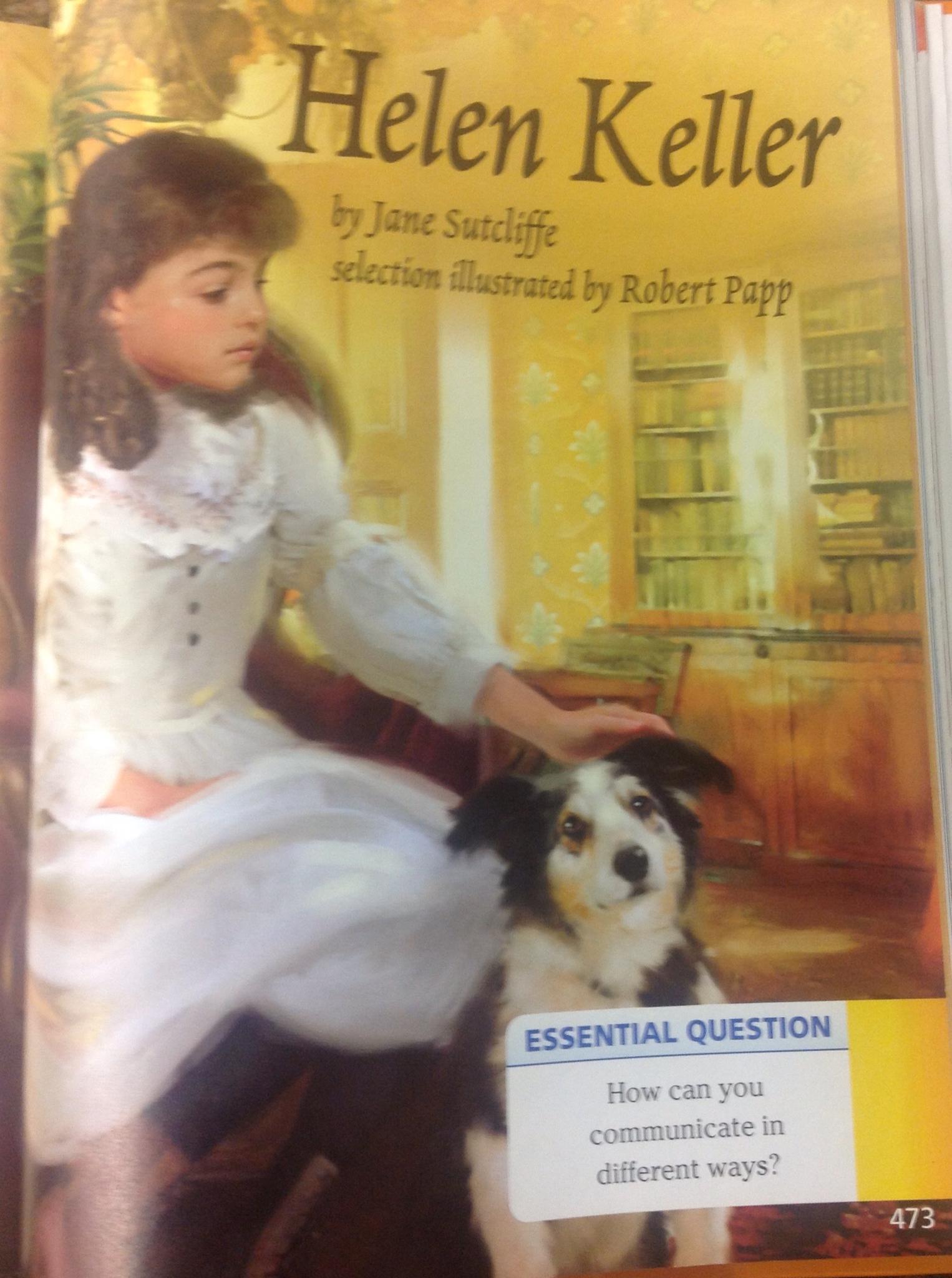 Mrs Holms Second Grade A Visit From Helen Keller