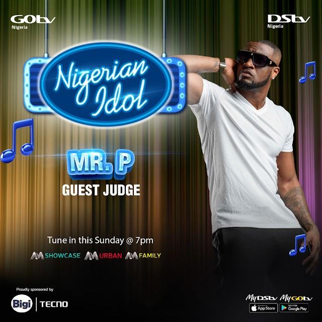 Peter Okoye (Mr. P) Is A Guest Judge On Nigerian Idol This Sunday! ~Omonaijablog
