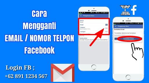panduan lengkap cara ganti nomor telpon facebook ke email