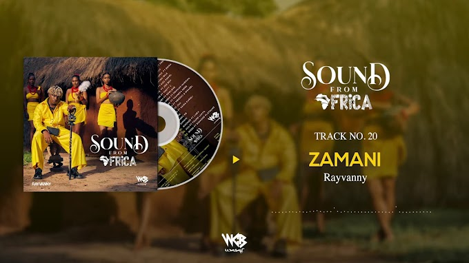 RAYVANNY - Zamani | Download Audio