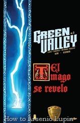 Actualización 07/03/2017: Sueño y Heisenberg nos traen el tercer numero de Green Valley. Una portada dice mas que mil sinopsis.