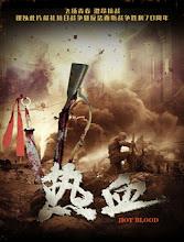 Hot Blood / Re Xue China Drama