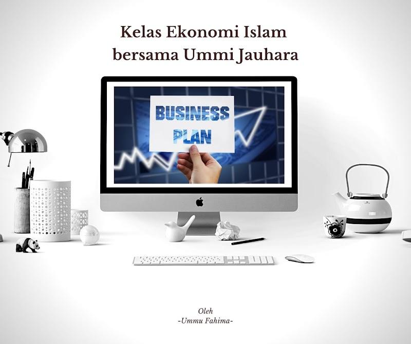 Kelas Ekonomi Islam Bersama Ummi Jauhara