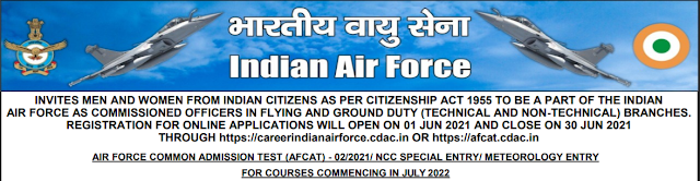 Indian Air Force Recruitment - 334 AFCAT, NCC Special, Meteorology Entry - Last Date: 30th June 2021