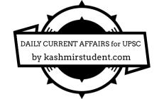 DAILY CURRENT AFFAIRS for UPSC by KASHMIR STUDENT | Dated: 11 Jul, 2020