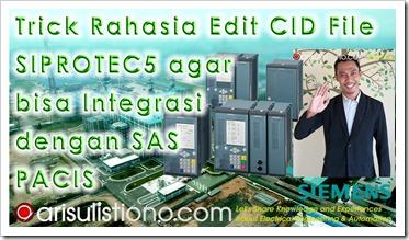 Trick Rahasia Edit CID File IEC61850 untuk Integrasi SIPROTEC5 PACIS Alstom