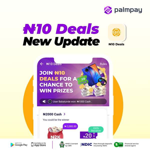 """PalmPay Tribe rebranded N50 Grab deal and it's now called """"N10 Deals."""