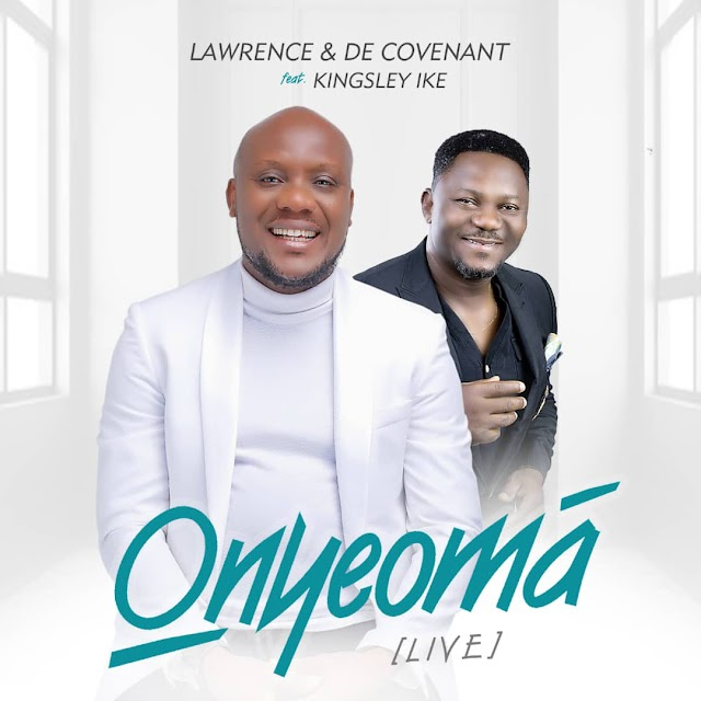 Download Music Mp3:- Onyeoma _ Lawrence & DeCovenant ft Kingsley Ike (Victory Live Concert)