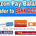 Trick to Transfer Amazon Pay Balance to Bank or Paytm Wallet