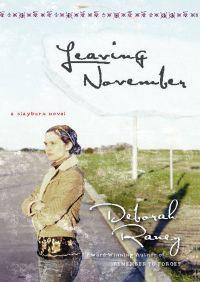 Leaving November By Deborah Raney