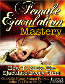 Cover of Gabrielle Moore's Book Female Ejaculation Mastery