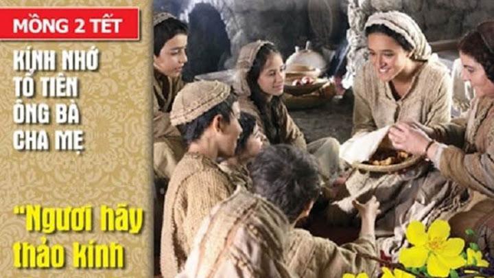 Thờ cha kính mẹ (26.01.2020 – Chúa Nhật- MỒNG HAI TẾT: Kính nhớ Tổ tiên)
