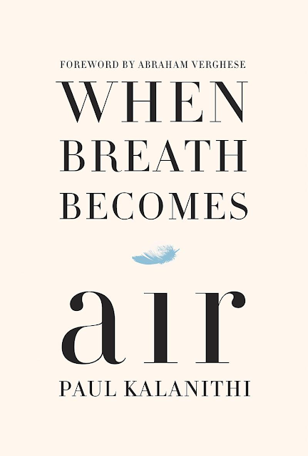 When Breathe Becomes Air by Paul Kalinithi