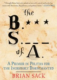 The B.S. of A. By Brian Sack