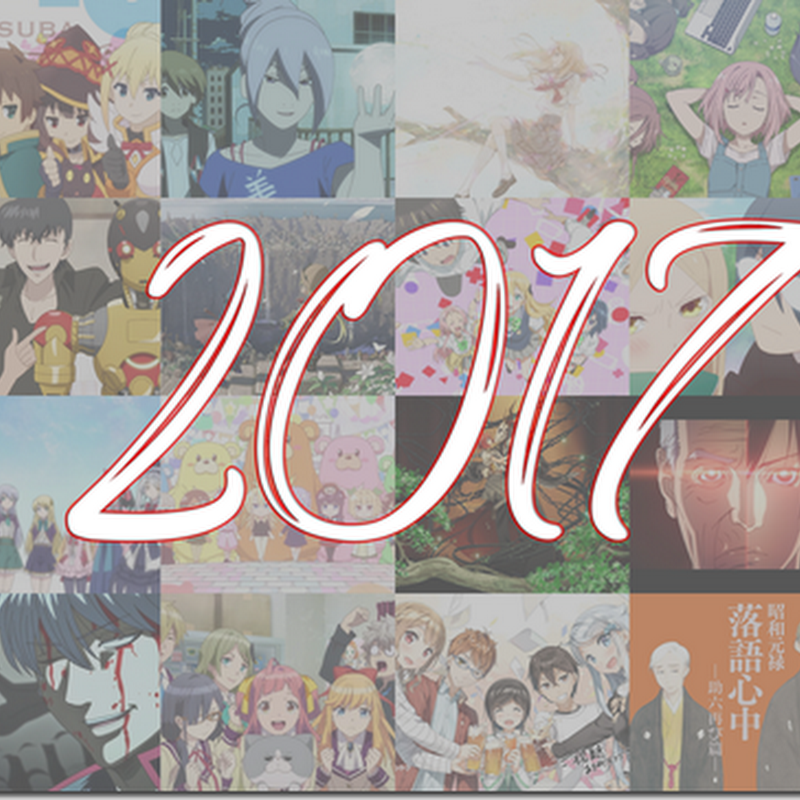 Anime paling berkesan di tahun 2017