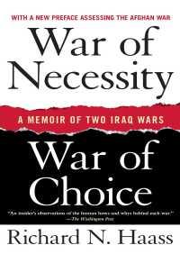 War of Necessity, War of Choice By Richard N. Haass