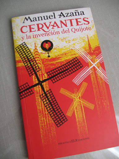 Cervantes y la invención del Quijote.- Manuel Azaña