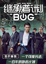 The Big Bug China Web Drama