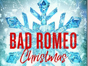 Review: Bad Romeo Christmas (Starcrossed #4) by Leisa Rayven