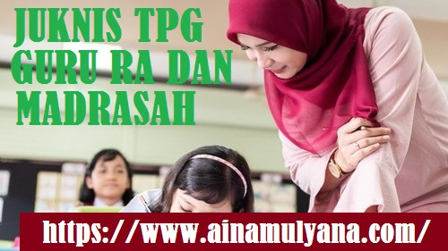 Juknis TPG Guru Madrasah Tahun 2021-2022