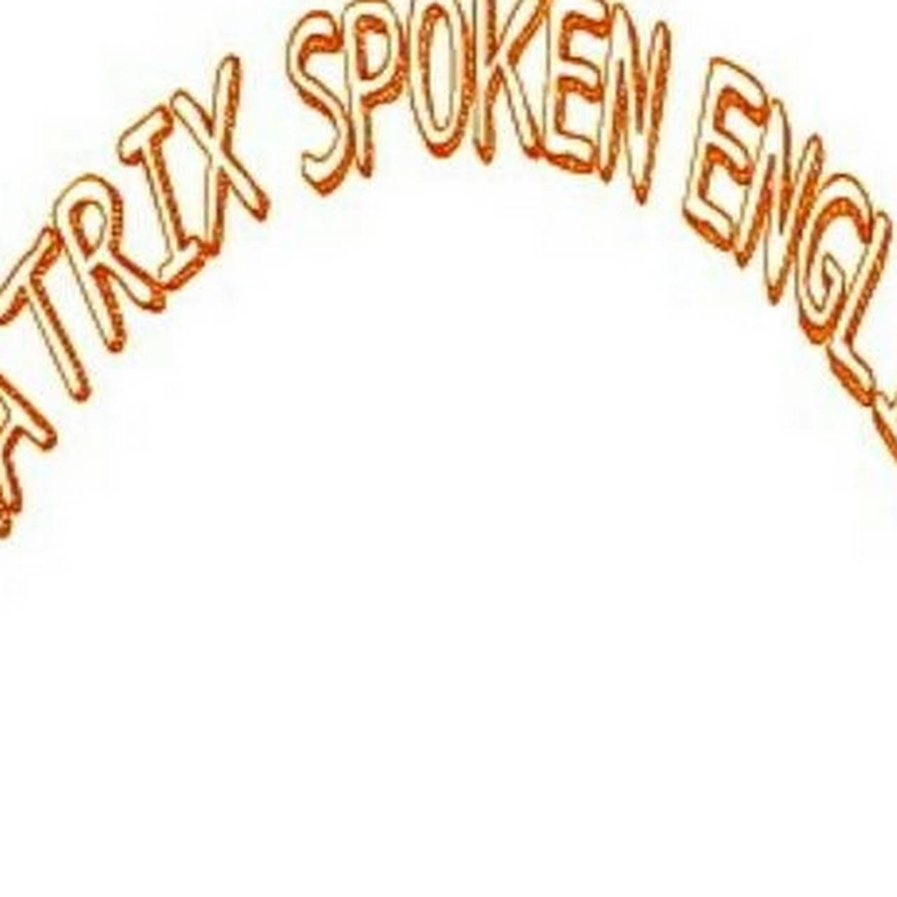 MATRIX SPOKEN ENGLISH CENTRE - English Language Centre at