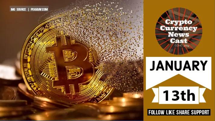 Crypto News Cast January 13th 2021 ?