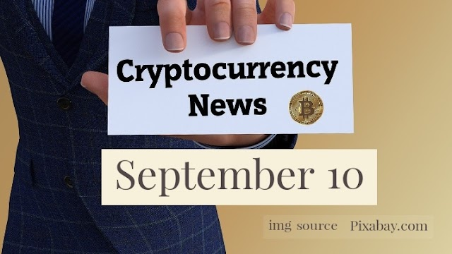 Cryptocurrency News Cast For September 10th 2020 ?
