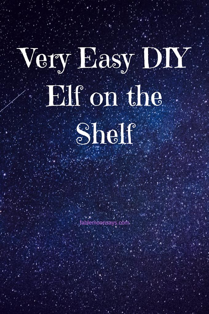 Very Easy DIY Elf on the Shelf