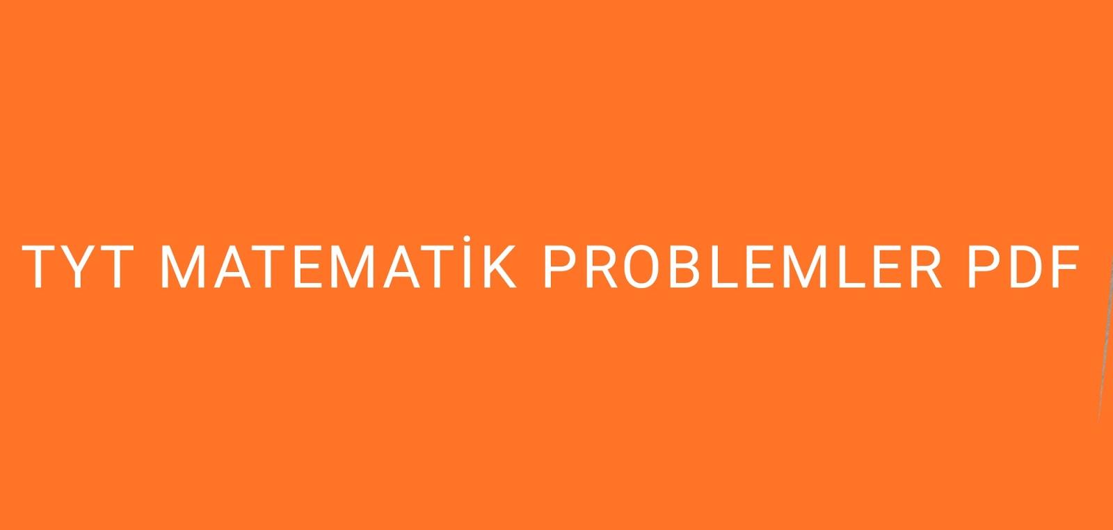 TYT Matematik Problemler.pdf