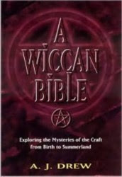 Cover of AJ Drew's Book A Wiccan Bible