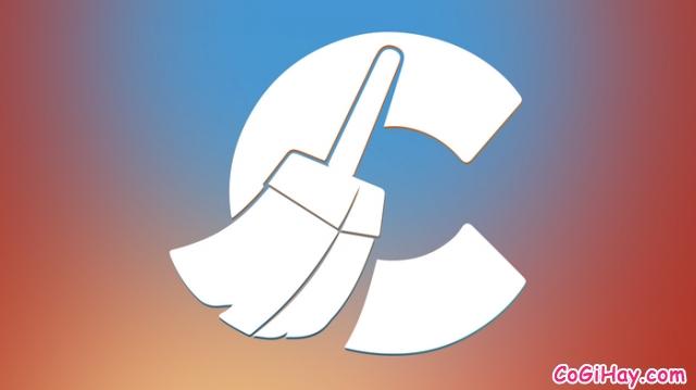 Cách Tăng Tốc và Dọn dẹp máy tính bằng CCleaner
