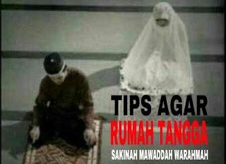 Tips Agar Rumah Tangga Sakinah Mawaddah Warahmah