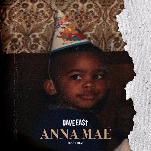 Dave East – Anna Mae