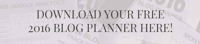 Download your free 2016 Blog Planner now!