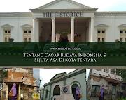 Tentang Cagar Budaya Indonesia dan Sejuta Asa di Kota Tentara